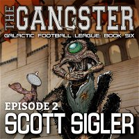 GFL Book VI: THE GANGSTER Episode #2