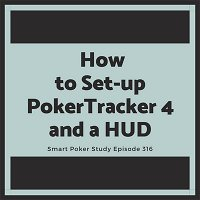 How to Set-up PokerTracker 4 and a HUD #316