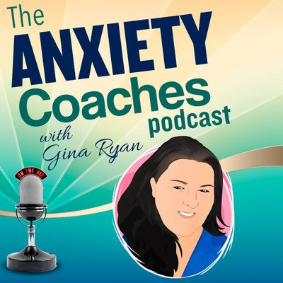 The Anxiety Coaches Podcast