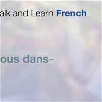 Episode 08 - Walk, Talk and Learn French