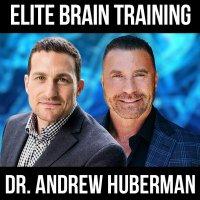 Elite Brain Training - w/ Dr. Andrew Huberman