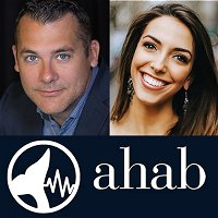 """Episode 81: """"Headshots are Confetti"""" with Dan Zitt and Julie Wilson from AHAB"""