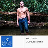 Dr. Paul Saladino: The Compelling Case For Carnivore
