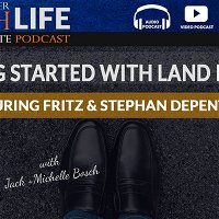 Getting Started With Land Flipping - Featuring Fritz & Stephan Depenthal