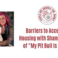 Episode 33 - Barriers to Accessible Housing with Shannon Glenn of My Pitbull Is Family