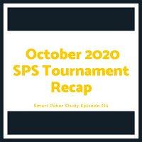 Smart Poker Study Tournament Recap October 2020 #314