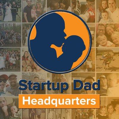 Startup Dad Revolution Podcast: Father   Entrepreneur   Family   Leader   Coach