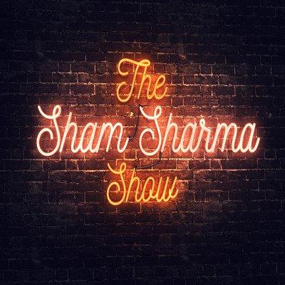 The Sham Sharma Show