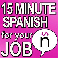 Phrases: 350 Phrases related to COVID-19 for Nurses in Spanish - SPJ 029