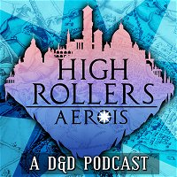 High Rollers: Aerois #93 | Trial of Power (Part 2)
