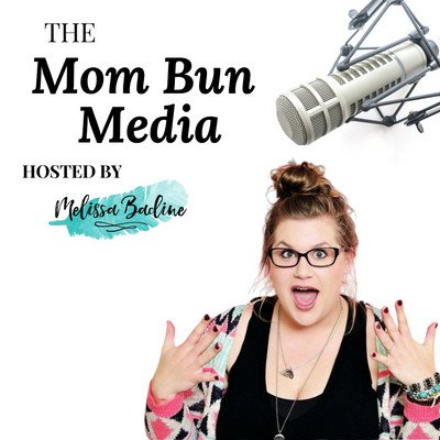 Mom Bun Media's Podcast