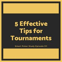 5 Effective Tips for Multi-table Tournaments #311