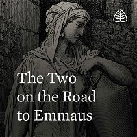 The Two on the Road to Emmaus