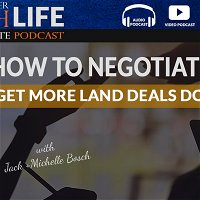How To Negotiate To Get More Land Deals Done