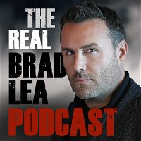 Anthony Trucks. How to Shift Your Mindset to Discover Your True Identity. Episode 321 with The Real Brad Lea