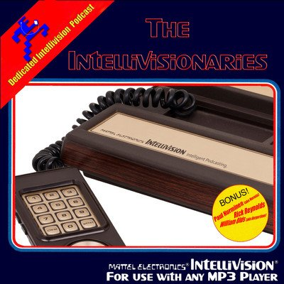The Intellivisionaries Podcast