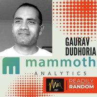 Gaurav Dudhoria - Mammoth Analytics