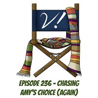 Episode 236 - Chasing Amy's Choice (Again)