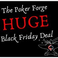 Announcing the Poker Forge Black Friday 2020 Deal