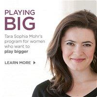 Playing Big with Tara Mohr