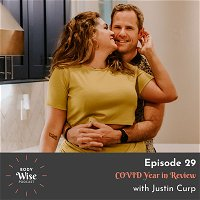 #029: COVID Year in Review with Justin Curp