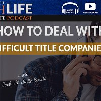 How to Deal with Difficult Title Companies