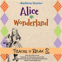 Alice In Wonderland Sleep Meditation (Chapter 1)