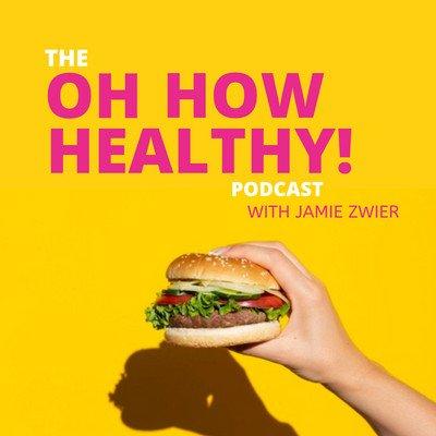 Oh How Healthy | Podbay