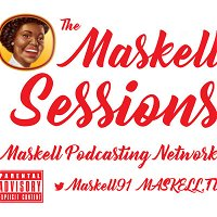 The Maskell Sessions - Ep. 344