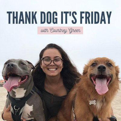 Thank Dog It's Friday
