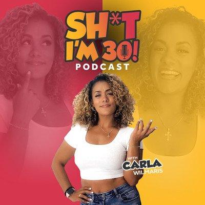 SH*T I'M 30! Podcast