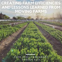 Creating Farm Efficiencies and Lessons Learned from Moving Farms (FSFS224)
