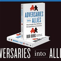 Must-Read Book of 2013: Adversaries into Allies by Bob Burg