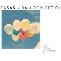EA545 - Balloon Fetish