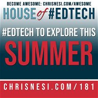#EdTech To Explore This Summer - HoET181
