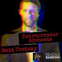 Matt Uretsky | Entrepreneur Advocate