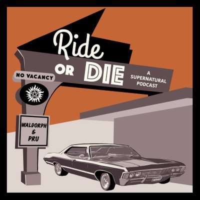 Ride or Die Podcast