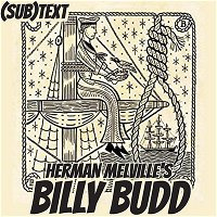 """PEL Presents (sub)Text: Order and Innocence in Melville's """"Billy Budd"""""""