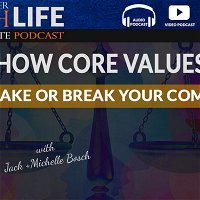 How Core Values Can Make or Break Your Company