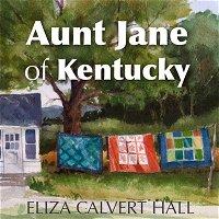 Aunt Jane of Kentucky - Episode Ten