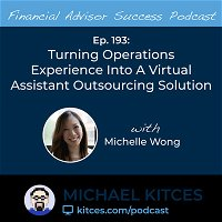Ep 193: Turning Operations Experience Into A Virtual Assistant Outsourcing Solution with Michelle Wong