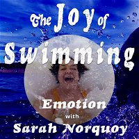 Sarah Kennedy Norquoy and the power of processing emotion and grief through cold water swimming