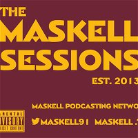 The Maskell Sessions - Ep. 347