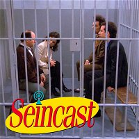 Seincast 180 - The Finale, Part 2