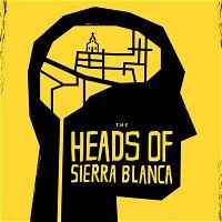 Heads of Sierra Blanca Trailer