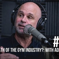 1525: The Death of the Gym Industry?: A Reality Check With UFC Gym CEO Adam Sedlack
