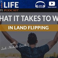 What It Takes to Win in Land Flipping