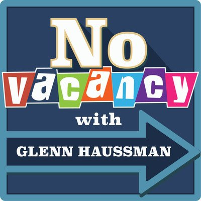 No Vacancy with Glenn Haussman