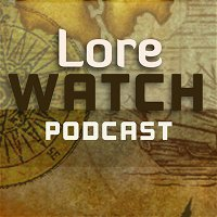 Lore Watch Podcast 156: Delving into WoW Shadowlands Afterlives