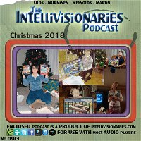 The Intellivisionaries - Special Episode 10 (Christmas 2018)